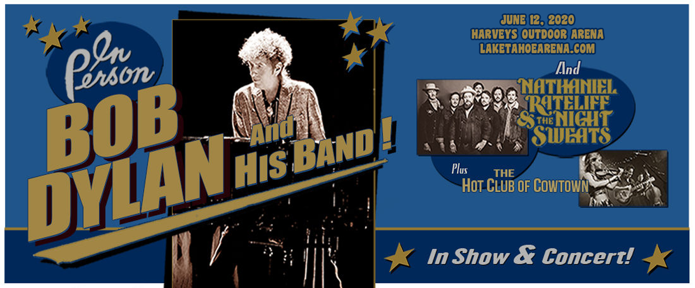 Bob Dylan, Nathaniel Rateliff and The Night Sweats & The Hot Club of Cowtown at Harveys Outdoor Arena