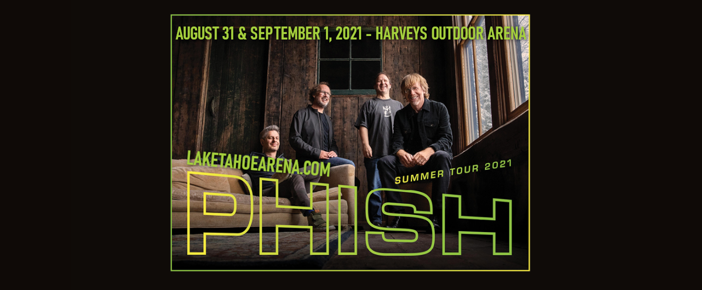 Phish [CANCELLED] at Harveys Outdoor Arena