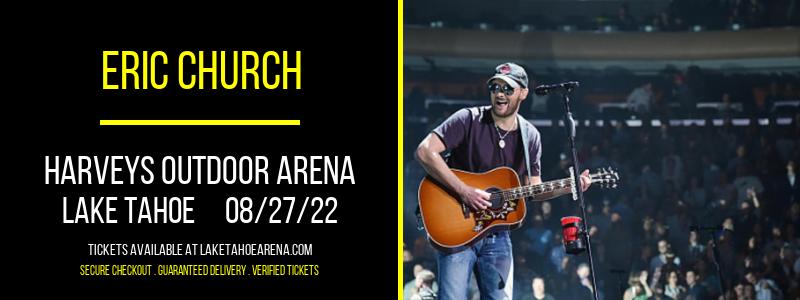 Eric Church at Harveys Outdoor Arena